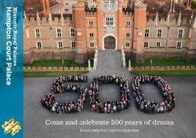 500 Years of Hampton Court Palace celebrations